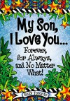 My Son, I Love You Forever, for Always, and No Matter What! - Suzy Toronto, Blue Mountain Arts