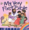 My Very First Bible - Ira Reeves, Eira Reeves, Kregel Publications