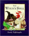 The Witch's Spell - Sandy Nightingale