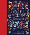 A Year Full of Stories: 52 classic stories from all around the world - Angela McAllister, Christopher Corr