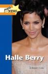 Halle Berry - Michael V. Uschan