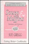 Soups & muffins: Nutritious and delicious : for busy women - Sue Gregg