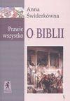 Prawie Wszystko O Biblii - Anna Świderkówna