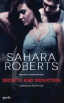 Secrets and Seduction - Sahara Roberts