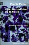 Los condenados de la tierra - Frantz Fanon, Jean-Paul Sartre