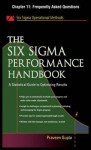 The Six SIGMA Performance Handbook, Chapter 11 - Frequently Asked Questions - Praveen Gupta