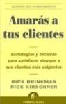 Amaras a Tus Clientes - Rick Brinkman, Rick Kirschner