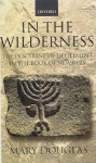 In the Wilderness: The Doctrine of Defilement in the Book of Numbers - Mary Douglas