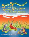 Silly Salamanders and Other Slightly Stupid Stuff for Readers Theatre - Anthony D. Fredericks
