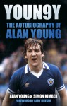 Youngy: The Autobiography of Alan Young - Alan Young, Simon Kimber