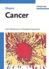 Cancer: From Mechanisms to Therapeutic Approaches - Robert Meyers