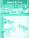 The New Hebrew Through Prayer, Workbook 1 - Roberta Osser Baum