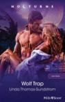 Wolf Trap (Wolf Moons, #4) - Linda Thomas-Sundstrom