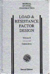 Load & Resistance Factor Design: Manual of Steel Construction, Volume II, Connections - AISC