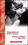 Taming Blackhawk / Michael's Temptation (Desire S.) - Barbara McCauley, Eileen Wilks