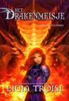 De laatste strijd (Het Drakenmeisje, #5) - Licia Troisi