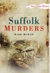 Suffolk Murders - Mark Mower