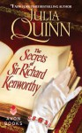 The Secrets of Sir Richard Kenworthy - Julia Quinn