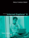 Windows Internet Explorer 8: Introductory Concepts and Techniques (Shelly Cashman) - Gary B. Shelly, Steven Freund