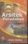 Arsitek Peradaban - Muhammad Anis Matta