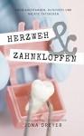 Herzweh & Zahnklopfen: (Gay Romance/Komödie) - Jona Dreyer