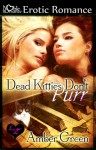 Dead Kitties Don't Purr - Amber Green