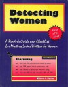 Detecting Women: A Reader's Guide And Checklist For Mystery Series Written By Women - Willetta L. Heising