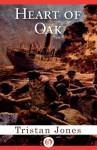 Heart of Oak - Tristan Jones