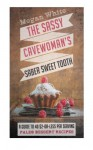 A Sassy Cavewoman's Saber Sweet Tooth: A Guide to 40 $2-or-Less Per Serving Paleo Dessert Recipes (The Sassy Cavewoman Cookbooks) (Volume 2) - Megan White