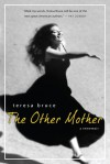 The Other Mother: A Rememoir - Teresa Bruce, Susan Kammeraad-Campbell