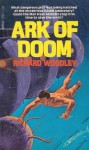 Ark of Doom - Richard Woodley