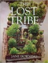 The Lost Tribe - Jane Downing