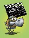Directing Animation - David B. Levy