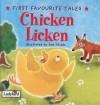 Chicken Licken (First Favourite Tales) - Mandy Ross, Sam Childs