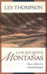 La Fe Que Mueve Montanas - Les Thompson