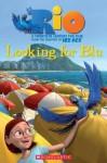 Rio: Looking for Blu - Fiona Davis