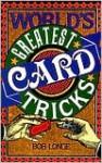 World's Greatest Card Tricks - Bob Longe