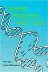 Genes, Medicine, and You - Alvin Silverstein, Virginia B. Silverstein