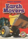 Earth Movers (Blastoff! Readers) (Mighty Machines) (Mighty Machines) - M.T. Martin