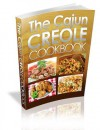 The Cajun Creole CookBook : The Ultimate Guide To Creole and Cajun Cuisine from the Heart of New Orleans! - David Phillips