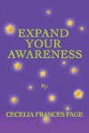 Expand Your Awareness - Cecelia Page