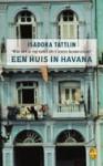 Een huis in Havana - Isadora Tattlin, Hans Keizer