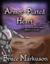 Armor-Plated Heart - Bruce Markuson