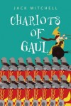 Chariots of Gaul - Jack Mitchell