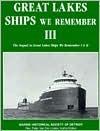 Great Lakes Ships We Remember: Vol. 3 - Peter van der Linden, John Orville Greenwood