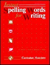 Instant Spelling Words for Writing: Level d Red - Robert G. Forest, Rebecca A. Sitton