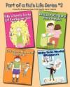 Part of a Kid's Life Series #2 - Sue Hanlon, Katie Scott