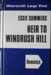 Heir to Windrush Hill - Essie Summers
