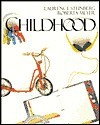 Childhood - Laurence Steinberg, Roberta Meyer