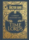 A Brief History Of Time Lords - Steve Tribe